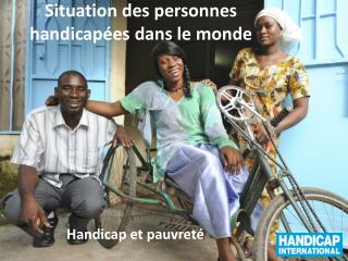 Situation des personnes handicap es dans le monde