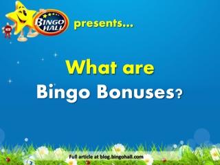 What are bingo bonuses