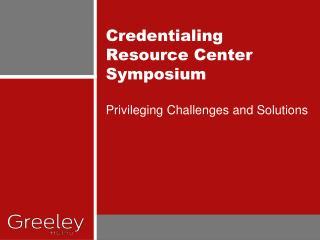 Credentialing Resource Center Symposium