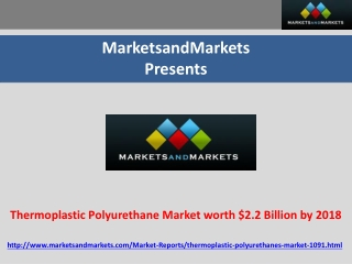 Thermoplastic Polyurethane Market worth $2.2 Billion by 2018