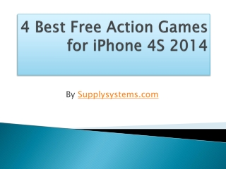 4 Best Free Action Games for iPhone 4S 2014