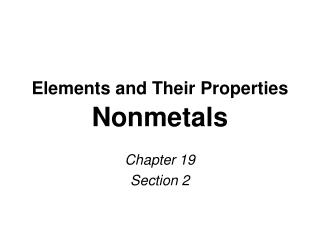Elements and Their Properties  Nonmetals
