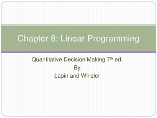 Chapter 8: Linear Programming