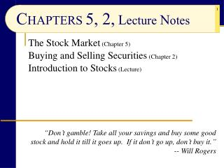 CHAPTERS 5, 2, Lecture Notes