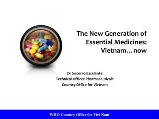 The New Generation of Essential Medicines: Vietnam now