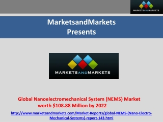 Global NEMS Market worth $108.88 Million by 2022