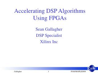 accelerating dsp algorithms using fpgas