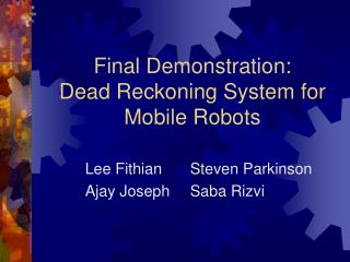 final demonstration: dead reckoning system for mobile robots