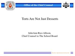 Torts Are Not Just Desserts