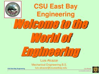 Luis Alcazar Mechanical Engineering B.S. luis.alcazarcsueastbay