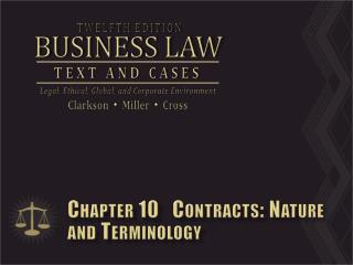 Chapter 10   Contracts: Nature and Terminology