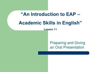 An Introduction to EAP   Academic Skills in English  Lesson 11