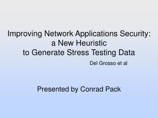 Improving Network Applications Security: a New Heuristic to Generate Stress Testing Data