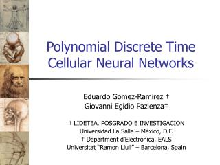 Polynomial Discrete Time Cellular Neural Networks