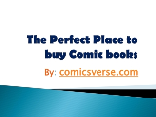 The Perfect Place to buy Comic Books