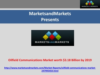 Oilfield Communications Market Forecast 2019