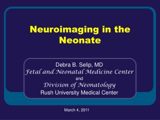 Neuroimaging in the Neonate