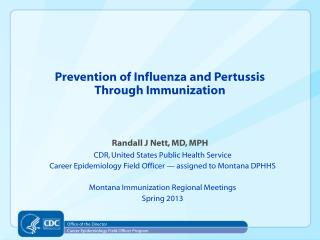 Prevention of Influenza and Pertussis  Through Immunization