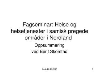 Fagseminar: Helse og helsetjenester i samisk pregede omr der i Nordland