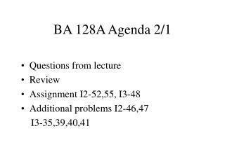 BA 128A Agenda 2