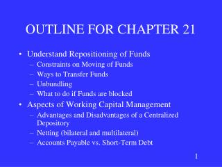 OUTLINE FOR CHAPTER 21