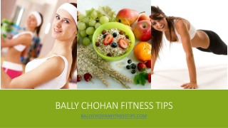 Bally Chohan Fitness Tips