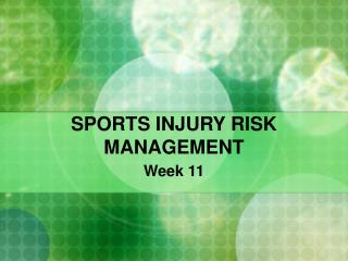 SPORTS INJURY RISK MANAGEMENT