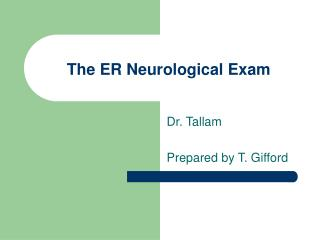The ER Neurological Exam