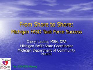 From Shore to Shore:  Michigan FASD Task Force Success