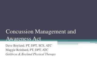 Concussion Management and Awareness Act