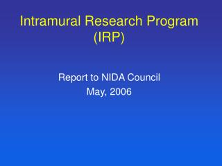 Intramural Research Program IRP