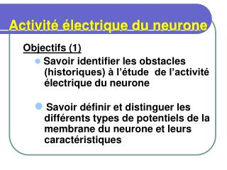 Activit   lectrique du neurone