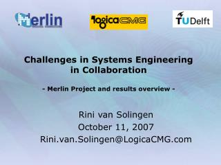 Challenges in Systems Engineering  in Collaboration  - Merlin Project and results overview -