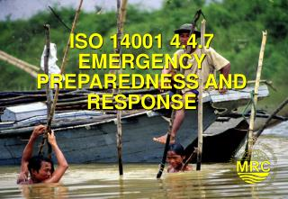 ISO 14001 4.4.7 EMERGENCY PREPAREDNESS AND RESPONSE