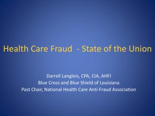 Health Care Fraud  - State of the Union