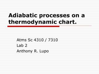 Adiabatic processes on a thermodynamic chart.