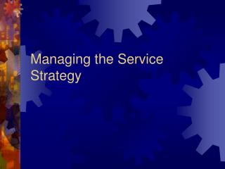 Managing the Service Strategy