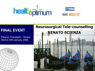 Neurosurgical Tele-counselling  RENATO SCIENZA