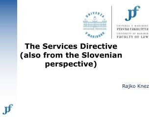 the services directive also from the slovenian perspective