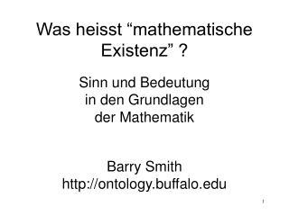Was heisst  mathematische Existenz