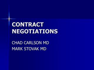 CONTRACT NEGOTIATIONS