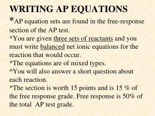 WRITING AP EQUATIONS AP equation sets are found in the free-response section of the AP test.   You are given three sets
