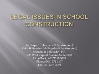 LEGAL ISSUES IN SCHOOL CONSTRUCTION