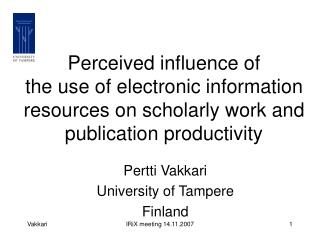 Perceived influence of the use of electronic information resources on scholarly work and publication productivity