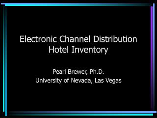 Electronic Channel Distribution Hotel Inventory