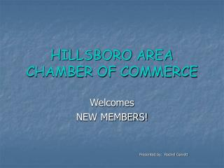 HILLSBORO AREA CHAMBER OF COMMERCE