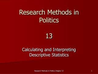 Research Methods in Politics  13