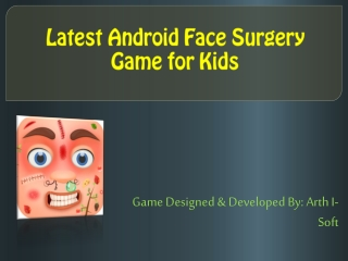Latest Android Face Surgery Game for Kids