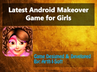Latest Android Makeover Game for Girls