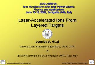 Laser-Accelerated Ions From  Layered Targets